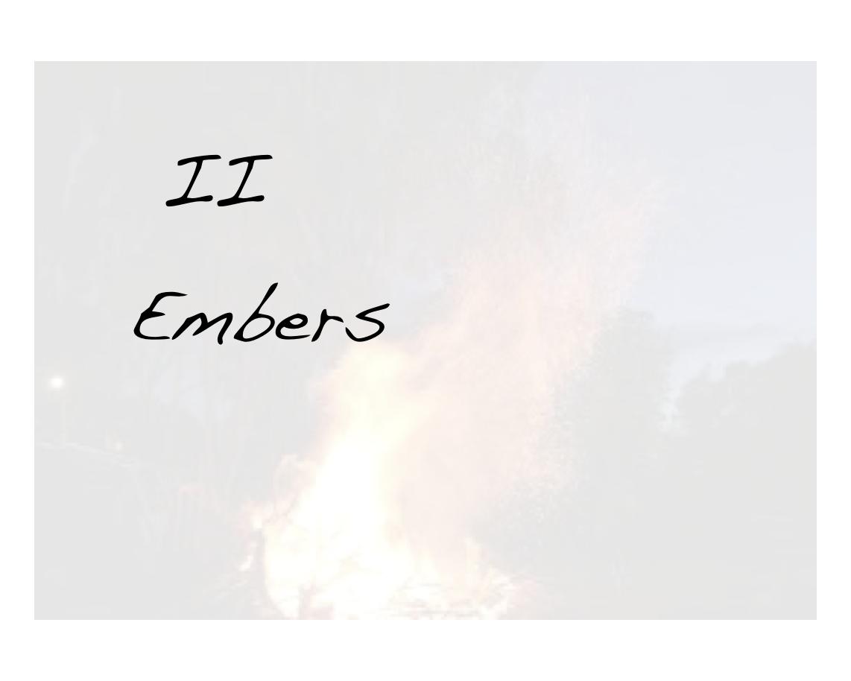 II Embers